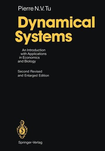 Dynamical Systems: An Introduction with Applications in Economics and Biology by Pierre N.V. Tu