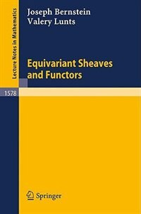 Book Equivariant Sheaves and Functors by Joseph Bernstein