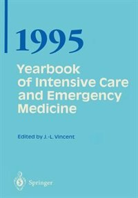 Yearbook of Intensive Care and Emergency Medicine by Jean-Louis Vincent
