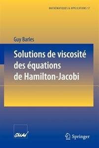 Solutions de viscosité des équations de Hamilton-Jacobi by Guy Barles
