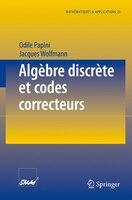 Algebre Discrete Et Codes Correcteurs