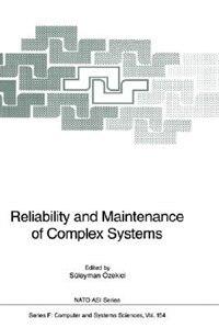Book Reliability and Maintenance of Complex Systems by Süleyman Özekici