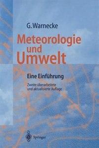 Meteorologie und Umwelt: Eine Einführung by Günter Warnecke