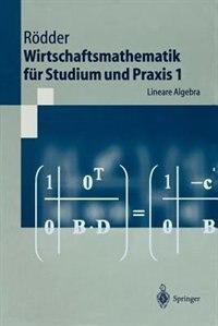 Wirtschaftsmathematik für Studium und Praxis 1: Lineare Algebra by Wilhelm Rödder