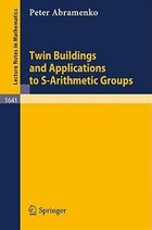 Twin Buildings and Applications to S-Arithmetic Groups