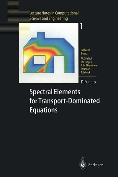Spectral Elements For Transport-dominated Equations by DANIELE Funaro