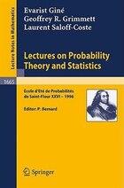 Lectures On Probability Theory and Statistics: Ecole d'Ete de Probabilites de Saint-Flour XXVI…