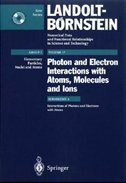 Interactions of Photons and Electrons with Atoms by S.j. Buckman
