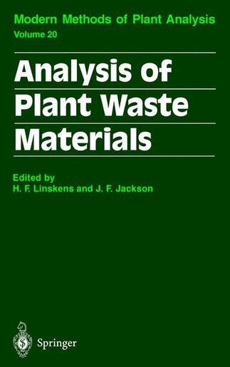 Analysis of Plant Waste Materials by Hans F. Linskens
