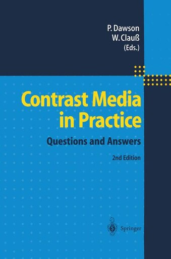 Contrast Media in Practice: Questions and Answers by Peter Dawson