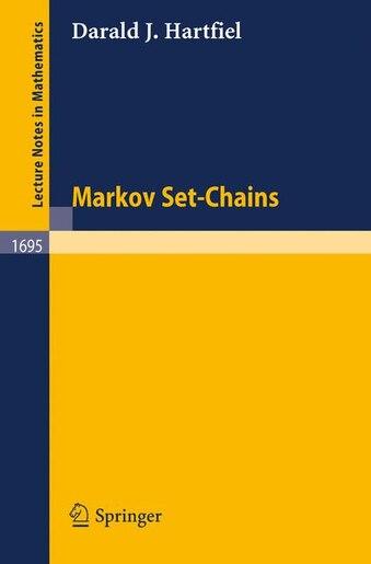 Markov Set-Chains by Darald J. Hartfiel