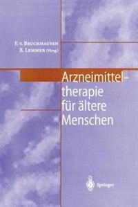 Arzneimitteltherapie für ältere Menschen by F.v. Bruchhausen