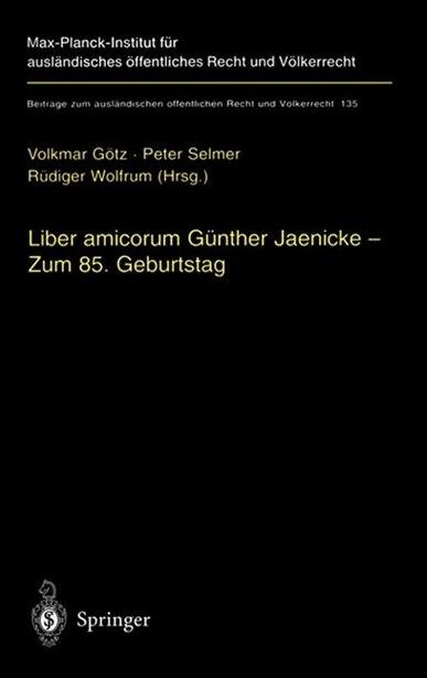 Liber amicorum Günther Jaenicke - Zum 85. Geburtstag by Volkmar Götz