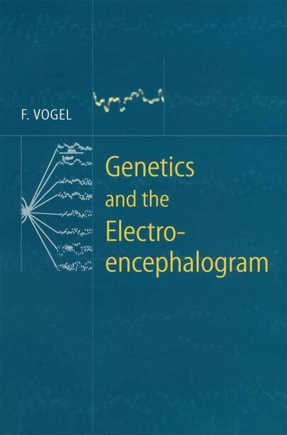 Genetics and the Electroencephalogram by Friedrich Vogel