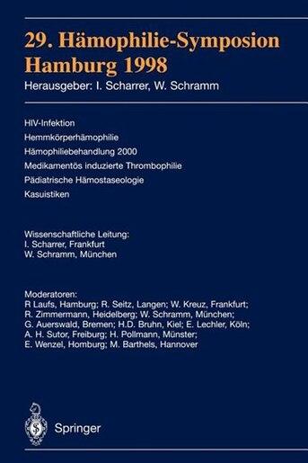 29. Hämophilie-Symposion: Hamburg 1998 by Inge Scharrer