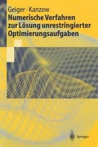Numerische Verfahren zur Lösung unrestringierter Optimierungsaufgaben by Carl Geiger