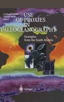 Use of Proxies in Paleoceanography: Examples from the South Atlantic