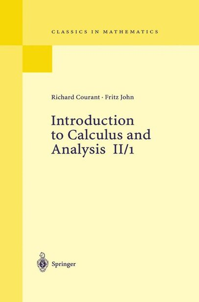 Introduction To Calculus And Analysis Ii/1: Chapters 1 - 4 by Richard Courant