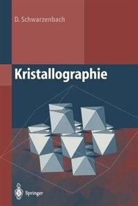 Kristallographie by D. Schwarzenbach