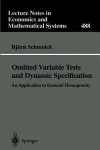 Omitted Variable Tests And Dynamic Specification: An Application To Demand Homogeneity by Björn Schmolck