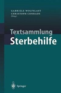 Textsammlung Sterbehilfe by Gabriele Wolfslast