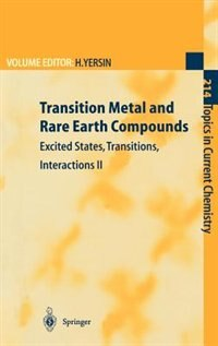 Transition Metal and Rare Earth Compounds: Excited States, Transitions, Interactions II by Hartmut Yersin