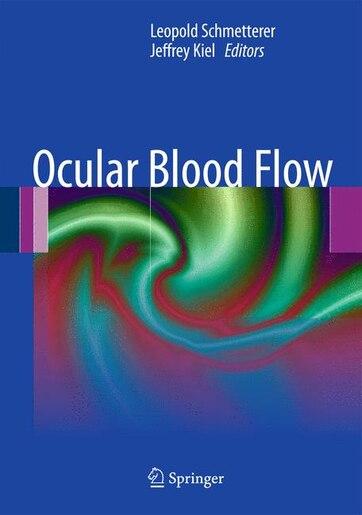 Ocular Blood Flow by Leopold Schmetterer