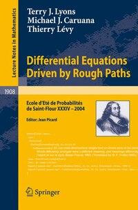 Differential Equations Driven by Rough Paths: Ecole d'Eté de Probabilités de Saint-Flour XXXIV-2004