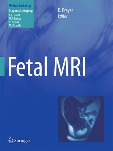 Fetal MRI by Daniela Prayer