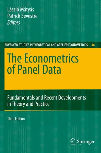 The Econometrics of Panel Data: Fundamentals and Recent Developments in Theory and Practice by Patrick Sevestre