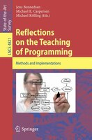 Reflections on the Teaching of Programming: Methods and Implementations