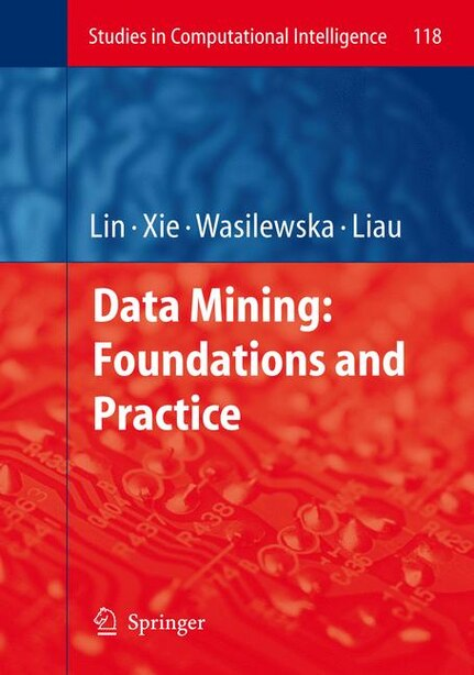 Data Mining: Foundations And Practice by Tsau Young Lin