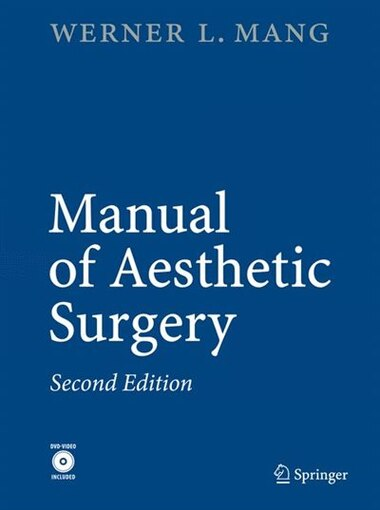 Manual of Aesthetic Surgery by Werner Mang