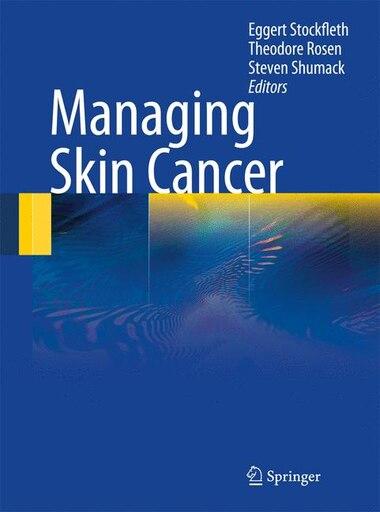 Managing Skin Cancer by Eggert Stockfleth