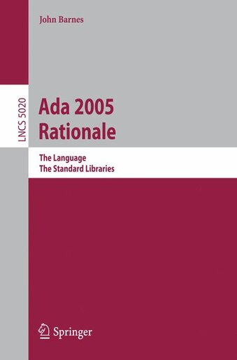 Ada 2005 Rationale: The Language, The Standard Libraries by John Barnes
