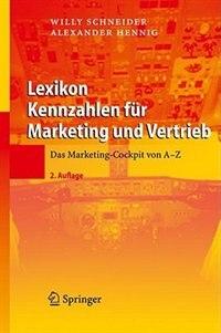 Book Lexikon Kennzahlen für Marketing und Vertrieb: Das Marketing-Cockpit von A - Z by Willy Schneider