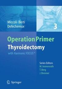 Thyroidectomy: with Harmonic FOCUS®