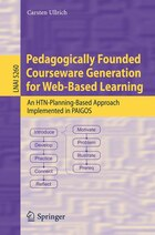 Pedagogically Founded Courseware Generation for Web-Based Learning: An HTN-Planning-Based Approach…