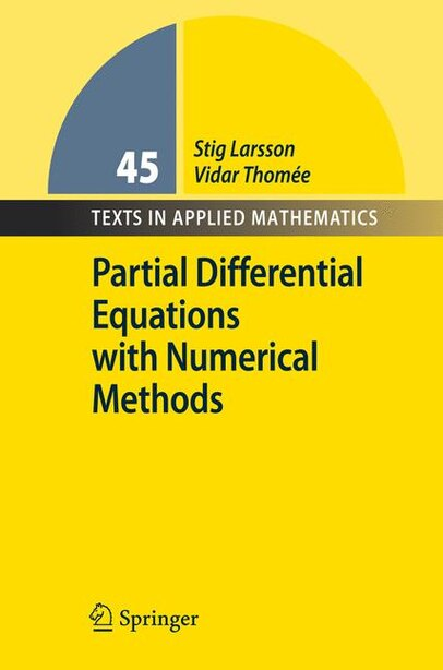 Partial Differential Equations with Numerical Methods by Stig Larsson