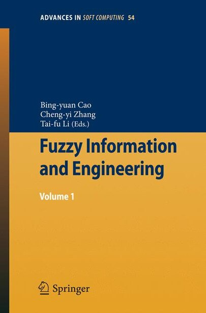 Fuzzy Information and Engineering: Volume 1 by Bingyuan Cao