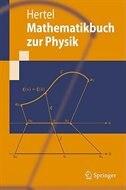 Mathematikbuch zur Physik by Peter Hertel