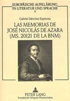 Las Memorias De José Nicolás De Azara (ms. 20121 De La Bnm): Estudio Y Edición Del Texto