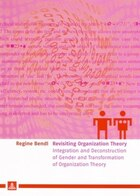Revisiting Organization Theory: Integration and Deconstruction of Gender and Transformation of…