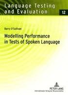 Modelling Performance in Tests of Spoken Language