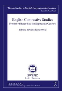 English Contrastive Studies: From the Fifteenth to the Eighteenth Century