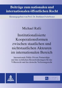 Institutionalisierte Kooperationsformen zwischen staatlichen und nichtstaatlichen Akteuren im…