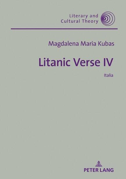 Litanic Verse IV: Italia by Magdalena Maria Kubas