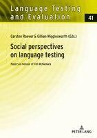 Social perspectives on language testing: Papers in honour of Tim McNamara