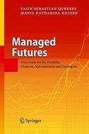 Managed Futures: Versichern Sie Ihr Portfolio: Chancen, Mechanismen und Strategien by Yasin Sebastian Qureshi