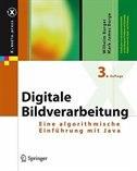 Digitale Bildverarbeitung: Eine algorithmische Einführung mit Java